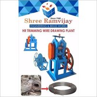 HR Trimming MS Wire Making Machine