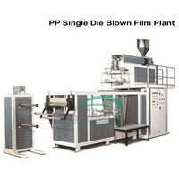 PP Single Die Blown Film Plant