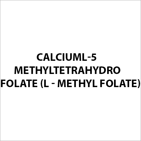 Calciuml-5 Methyltetrahydro Folate (L - Methyl Folate)