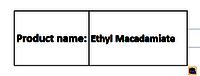Ethyl Macadamiate