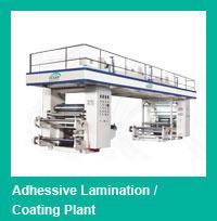 Adhesive Lamination/Coating Plant