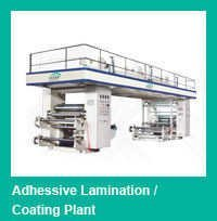 Adhesive Lamination/Coating Plant