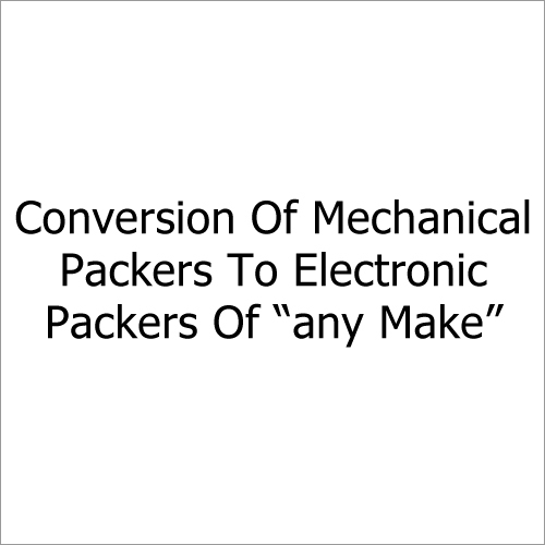 "Conversion Of Mechanical Packers To Electronic Packers Of ""any Make"""