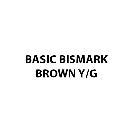 Basic Bismark Brown Y G