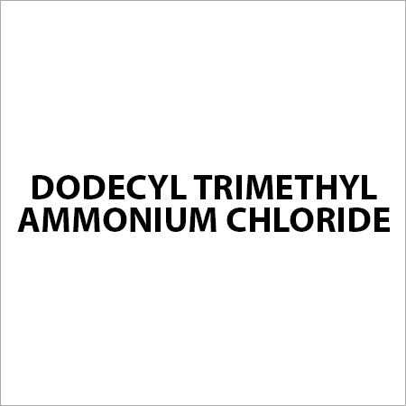 Dodecyl Trimethyl Ammonium Chloride