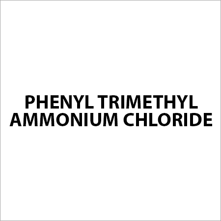 Phenyl Trimethyl Ammonium Chloride