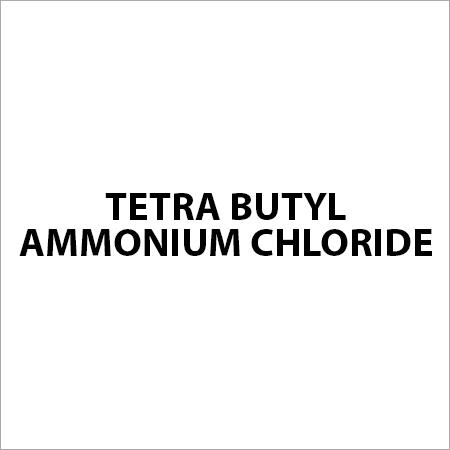 Tetra Butyl Ammonium Chloride