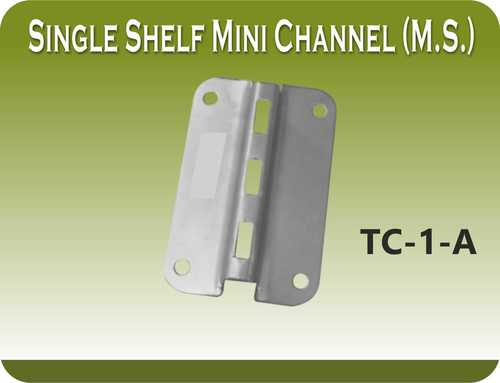 SINGLE SHELF MINI CHANNEL