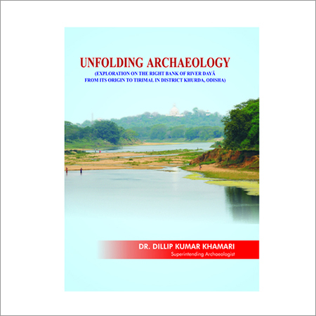 UNFOLDING ARCHAEOLOGY: (EXPLORATION ON THE RIGHT B