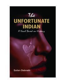 THE UNFORTUNATE INDIAN (A Novel Based on History)