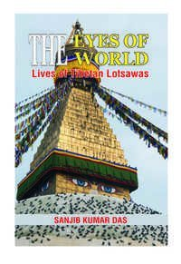 The Eyes of the World: Lives of Tibetan Lotsawas