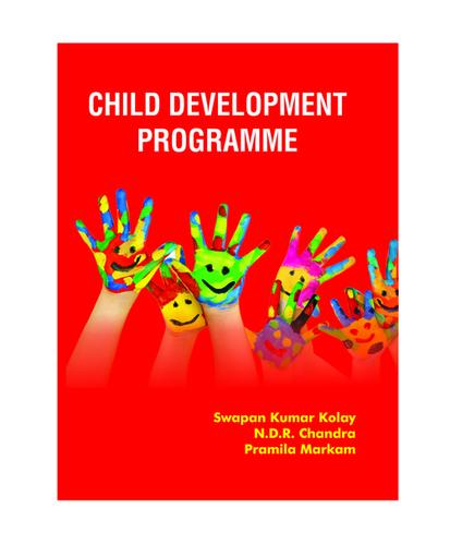 CHILD DEVELOPMENT PROGRAMME Swapan Kumar Kolay