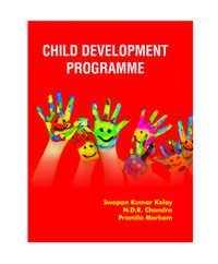 CHILD DEVELOPMENT PROGRAMME Swapan Kumar Kolay