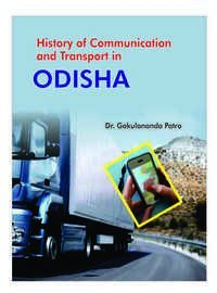 HISTORY OF COMMUNICATION AND TRANSPORT IN ODISHA