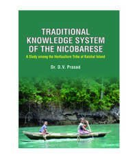 TRADITIONAL KNOWLEDGE SYSTEM OF THE NICOBARESE: