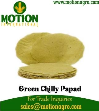 GREEN CHILLY GARLIC PAPAD