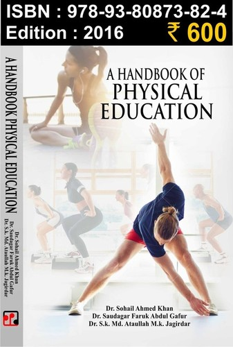 A Handbook of  Physical  Education ( B.P.ED-I)