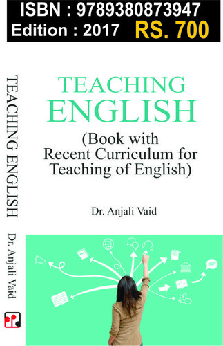 Teaching English ( Book with recent Curriculum  for  teaching of English)