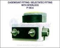 CAGEMOUNT FITTING