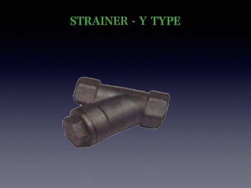 Strainer - Y Type