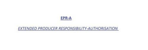 Epr-A Extended Producer Responsibility Authorization