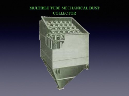 Multiple Tube Mechanical Dust collector