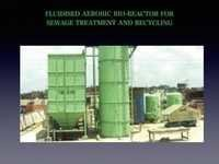 Fluidised Aerobic Bio-Reactor for Sewage treatment and recycling