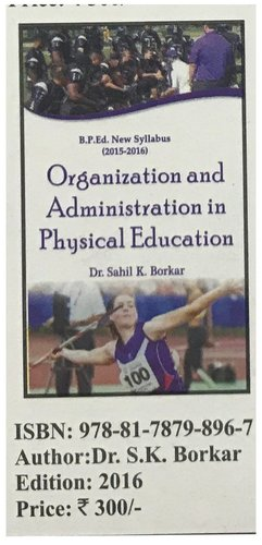 Organisation & Administration in Physical Edu.