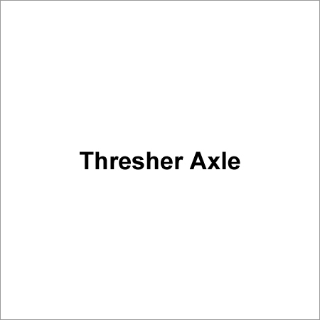 Thresher Axle