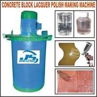 CONCRETE BLOCK LACQUER POLISH MAKING MACHINE