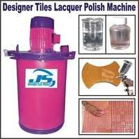 DESIGNER TILES LACQUER POLISH MAKING MACHINE