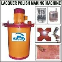 LACQUER POLISH MAKING MACHINE