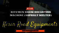 Bitumen Drum Decanters
