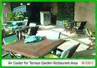 Air cooler For Terrace Garden Restaurant Area