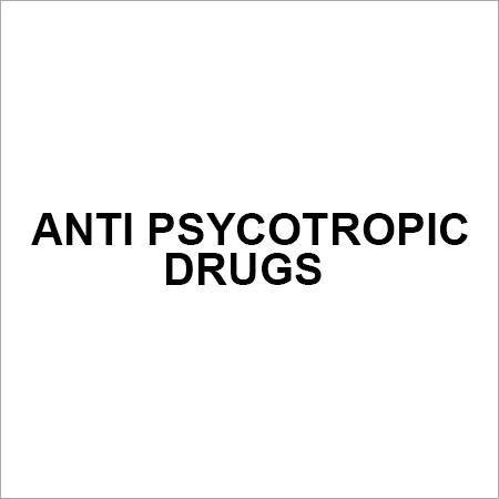 ANTI PSYCOTROPIC DRUGS