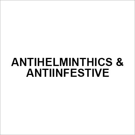 ANTIHELMINTHICS & ANTIINFESTIVE
