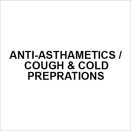ANTI-ASTHAMETICS COUGH & COLD PREPRATIONS
