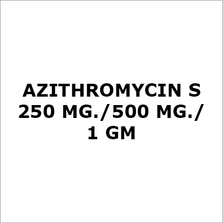 Azithromycin S 250 Mg.-500 Mg.-1 Gm