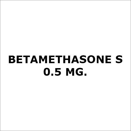 Betamethasone S 0.5 Mg.