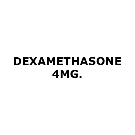 Dexamethasone 4Mg.