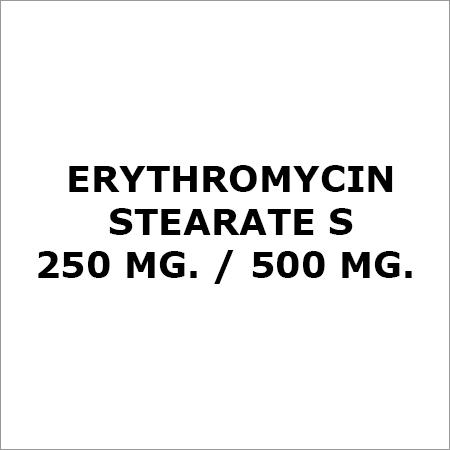 Erythromycin Stearate S 250 Mg.-500 Mg.