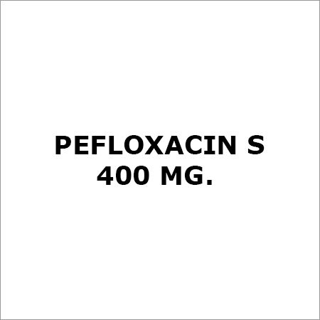 Pefloxacin S 400 Mg.