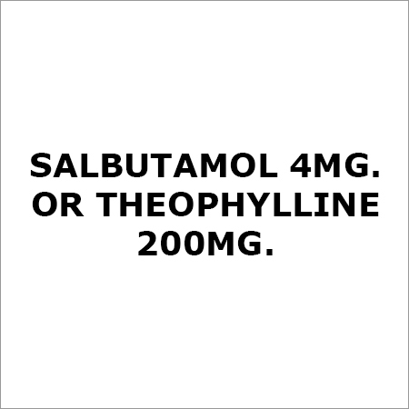 Salbutamol 4Mg. Or Theophylline 200Mg.