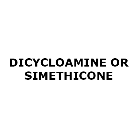 Dicycloamine Or Simethicone