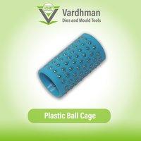 Plastic Ball Cage