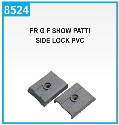 FR G F Show Patti Side Lock Pvc