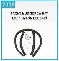 Front Mud Screw Kit* Lock Nylon Beeding