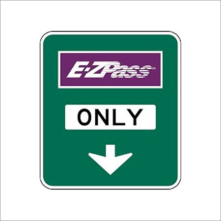 Toll booth Signage