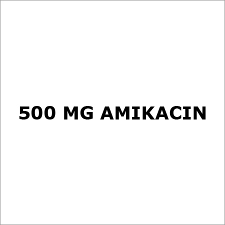 500 mg Amikacin
