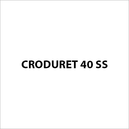Croduret 40 SS